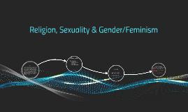 Religion, Sexuality & Gender/Feminism