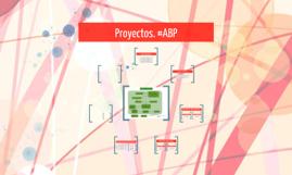 Proyectos. #ABP