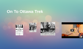 On To Ottawa Trek
