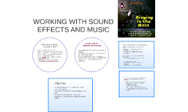 Working with Sound Effects & Music
