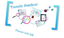 Yasuda Seminor for new student