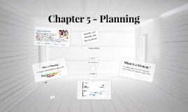 Chapter 5 - Planning