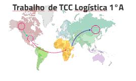 Trabalho  de TCC Logística 1°A