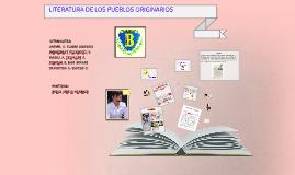 LITERATURA DE LOS PUEBLOS ORIGINARIOS