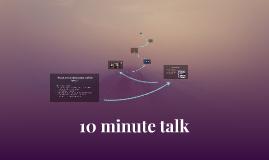 10 minute talk