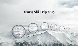 Year 9 Ski Trip 2014
