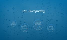ASL Interpreting
