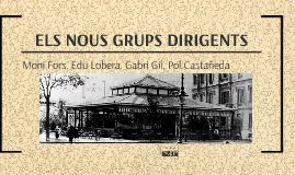ELS NOUS GRUPS DIRIGENTS