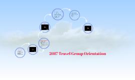 2017 Travel Group Orientation