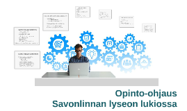 OP01 Opinto-ohjaus Savonlinnan lyseon lukiossa