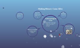 Making History Come Alive