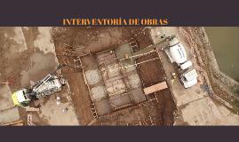 INTERVENTORÍA DE OBRAS
