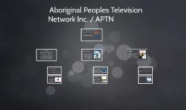 Aboriginal Peoples Television Network Inc. / APTN