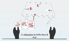 La situazione in Italia dopo il 1848