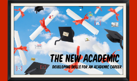 The New Academic:
