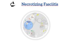 Necrotizing Faciitis