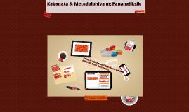 Copy of Kabanata 3: Metodolohiya ng Pananaliksik