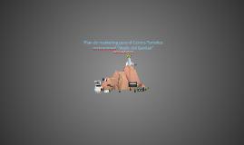 """un plan de marketing para el Centro Turístico recreacional """""""