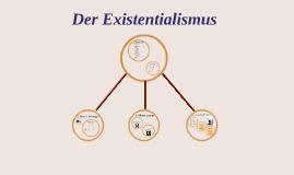 Der Existentialismus