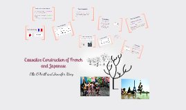 Copy of The Causative Constructions of French and Japanese