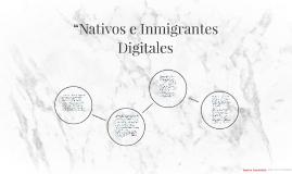 Ahora bien este dualidad de seres: nativos e inmigrantes se