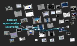 Copy of Copy of Copy of Luces de aproximacion y sistema ILS