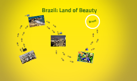 Brazil: Land of Beauty