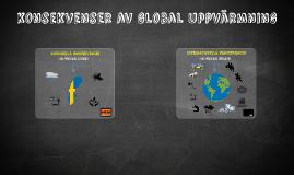 GLOBAL UPPVÄRMNING, KONSEKVENSKER