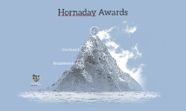 The William T. Hornady Awards