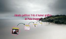 ¿Ideales políticos trás el humor gráfico