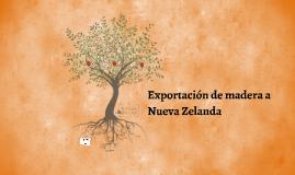 Exportación de madera a Nueva Zelanda