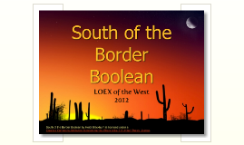 South of the Border Boolean: Teaching Search Strategies with the Value Menu