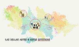 LAS BELLAS ARTES O ARTES ESTETICAS