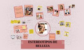 ESTEREOTIPOS DE BELLEZA