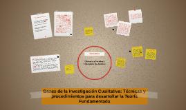 Bases de la Investigación Cualitativa: Técnicas y procedimie