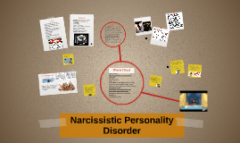 Copy of Narcissistic Personality Disorder