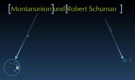 Montanunion und Robert Schuman