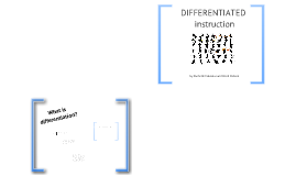 Differentiated Instruction Prezi