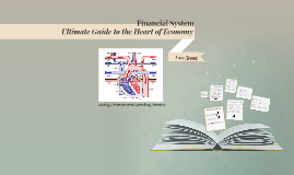 Ultimate Guide to the Heart of Economy