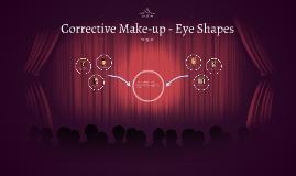 Copy of Corrective Make-up - Eye Shapes