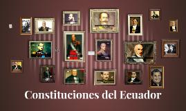 Copy of Constituciones del Ecuador