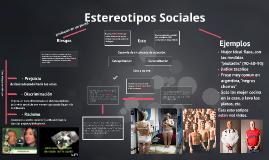 Copy of Estereotipos Sociales
