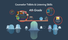Counselor Tidbits & Listening Skills
