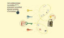 Jak wykorzystać narzędzia ICT w projektach eTwinning