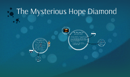 The Mysterious Hope Diamond
