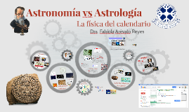 Astrología vs Astronomía, La Física en la evolución del Calendario