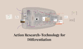 Action Research-Technology for Differentiation