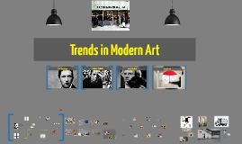 Trends in Modern Art