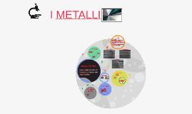 Copia di i metalli