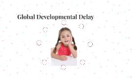 Global Developmental Delay